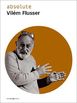 absolute Vilém Flusser
