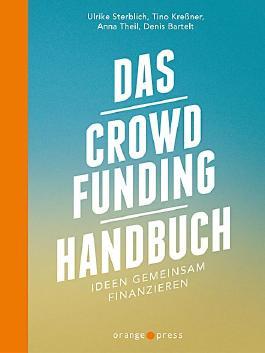 Das Crowdfunding-Handbuch