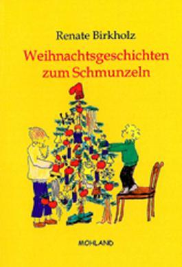 Weihnachtsgeschichten zum Schmunzeln