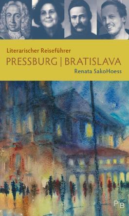 Literarischer Reiseführer Pressburg/Bratislava