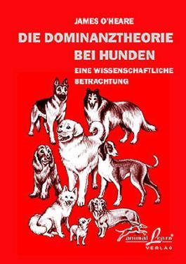 Die Dominanztheorie bei Hunden