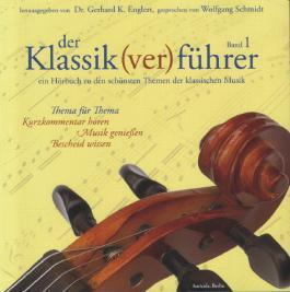 Der Klassik(ver)führer, Bd.1