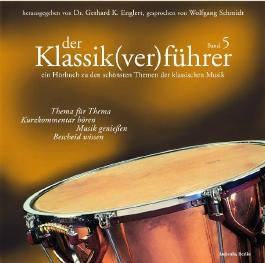 Der Klassik(ver)führer - Band 5
