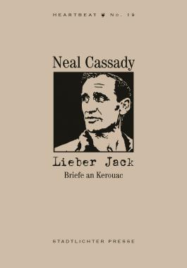 Lieber Jack. Briefe an Kerouac
