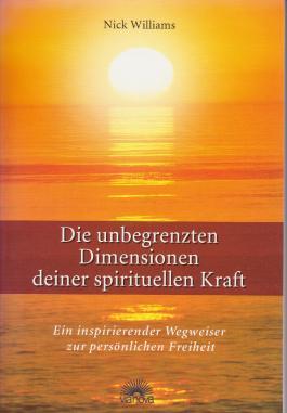 Die unbegrenzten Dimensionen deiner spirituellen Kraft