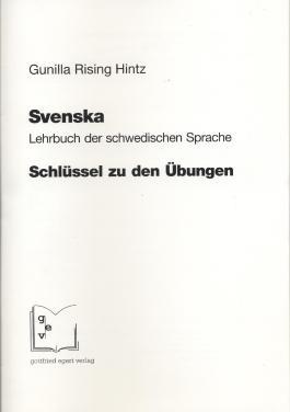 Svenska. Lehrbuch der schwedischen Sprache