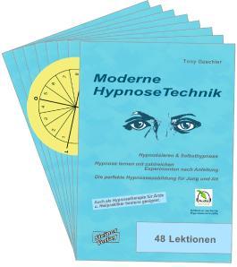 Moderne Hypnosetechnik. Hypnotisieren & Selbsthypnose. Hypnose lernen mit zahlreichen Experimenten nach Anleitung. Die perfekte Hypnoseausbildung für Jung und Alt.