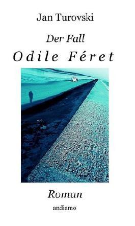 Der Fall Odile Féret
