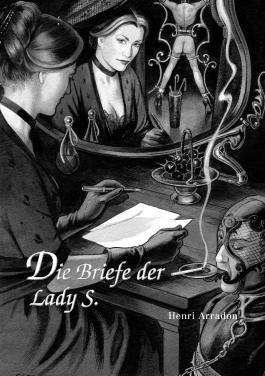 Die Briefe der Lady S.