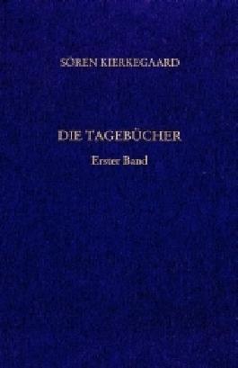 Gesammelte Werke und Tagebücher / Die Tagebücher. Erster Band