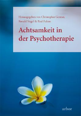 Achtsamkeit in der Psychotherapie