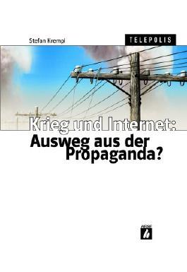Krieg und Internet: Ausweg aus der Propaganda?