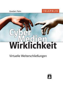 CyberMedienWirklichkeit
