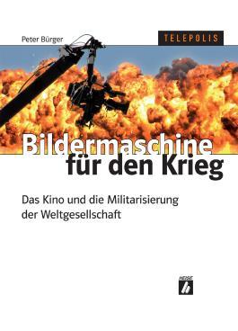 Bildermaschine für den Krieg
