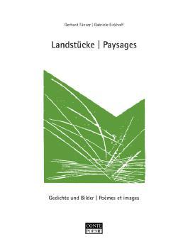 Landstücke /Paysages