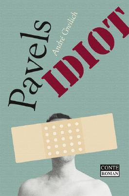 Pavels Idiot