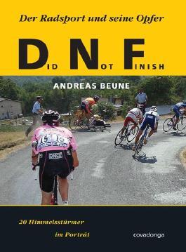 Did Not Finish. Der Radsport und seine Opfer