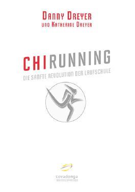 ChiRunning: Die sanfte Revolution der Laufschule
