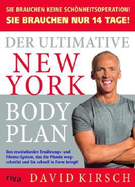 Der Ultimative New York Body Plan.