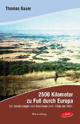 2500 Kilometer zu Fuss durch Europa