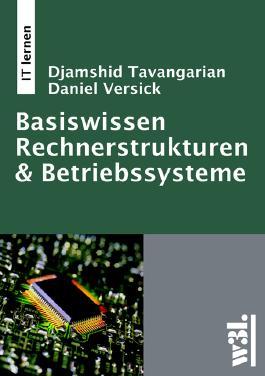 Basiswissen Rechnerstrukturen & Betriebssysteme.