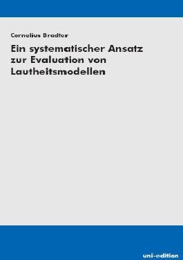 Ein systematischer Ansatz zur Evaluation von Lautheitsmodellen