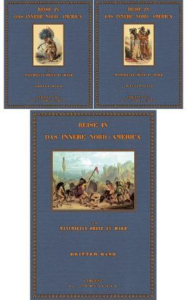 Reise in das innere Nord- America; Band 1 und 2 und Tafelband