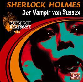 Sherlock Holmes - Der Vampir von Sussex / Das gefleckte Band