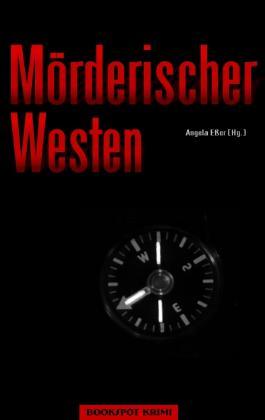 Mörderischer Westen