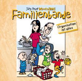 Herrmanns Familienbande / Organisation ist alles