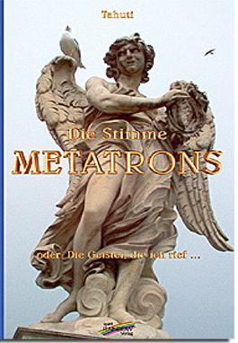 Die Stimme Metatrons