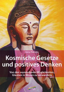Kosmische Gesetze und Positives Denken