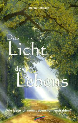 Das Licht des Lebens