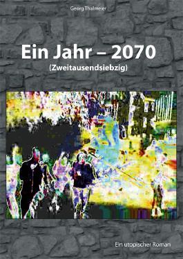 Ein Jahr - 2070
