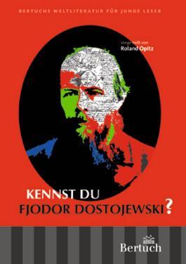 Kennst du Fjodor Dostojewski?