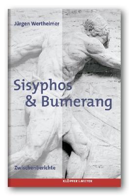 Sisyphos & Bumerang