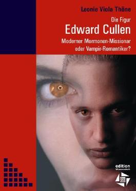 Die Figur Edward Cullen