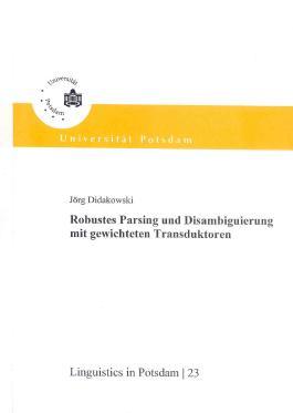 Robustes Parsing und Disambiguierung mit gewichteten Transduktoren