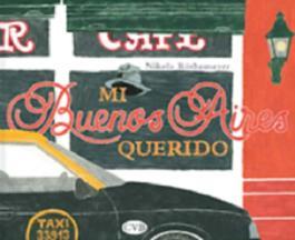 Mi Buenos Aires - Mein geliebtes Buenos Aires