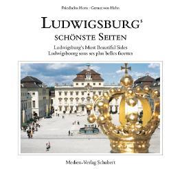 Ludwigsburgs schönste Seiten