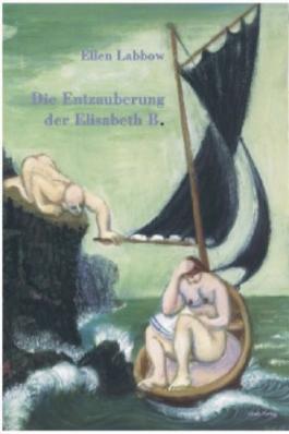 Die Entzauberung der Elisabeth B.