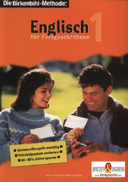 Englisch für Fortgeschrittene 1 - Die Birkenbihl-Methode