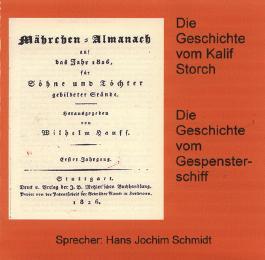Die Geschichte von Kalif Storch /Die Geschichte von dem Gespensterschiff
