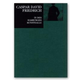 Caspar David Friedrich in der Hamburger Kunsthalle