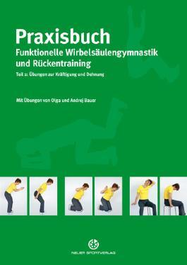 Praxisbuch funktionelle Wirbelsäulengymnastik und Rückentraining