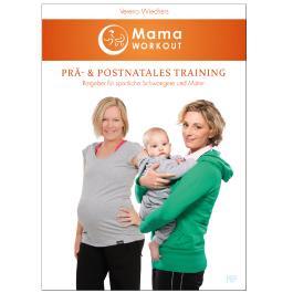 MamaWORKOUT - Prä- & postnatales Training