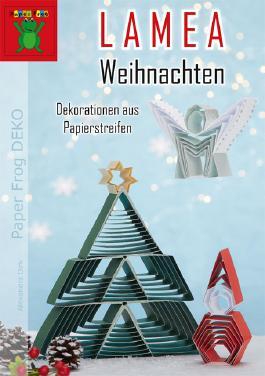 LAMEA Weihnachten – Dekorationen aus Papierstreifen