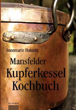 Mansfelder Kupferkesselkochbuch