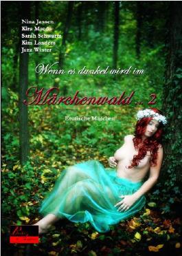 Wenn es dunkel wird im Märchenwald ... 2