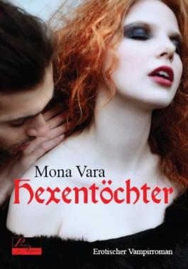 Hexentöchter: Erotischer Vampirroman